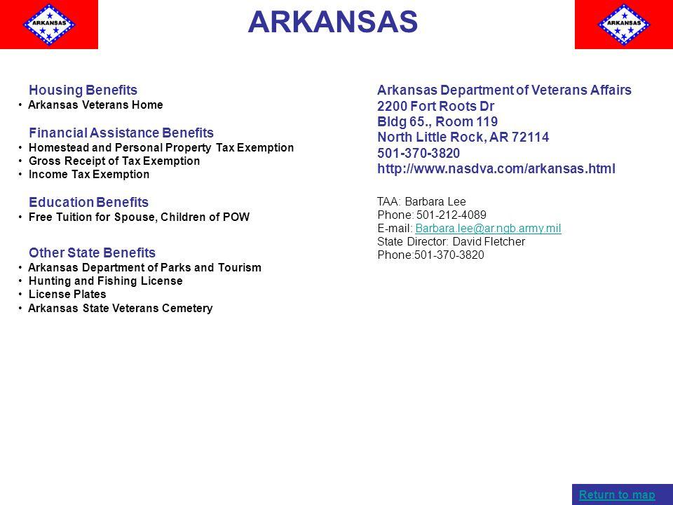 ARKANSAS Housing Benefits Arkansas Veterans Home Financial Assistance Benefits Homestead and Personal Property Tax Exemption Gross Receipt of Tax Exem
