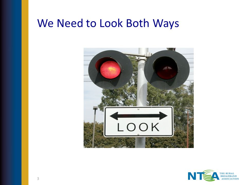 We Need to Look Both Ways 3