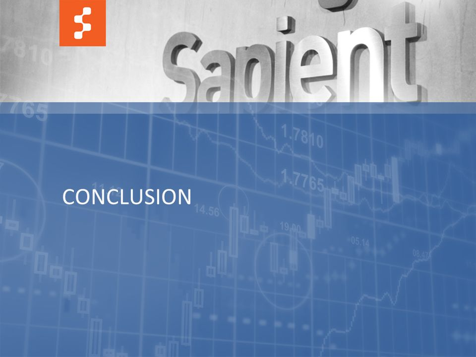 42 © COPYRIGHT 2012 SAPIENT CORPORATION | CONFIDENTIAL CONCLUSION