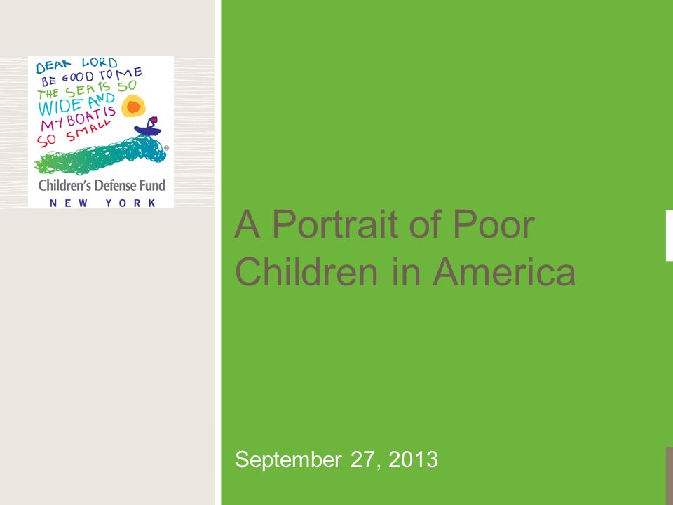 A Portrait of Poor Children in America September 27, 2013