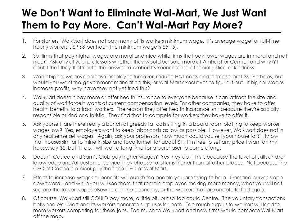 We Dont Want to Eliminate Wal-Mart, We Just Want Them to Pay More.