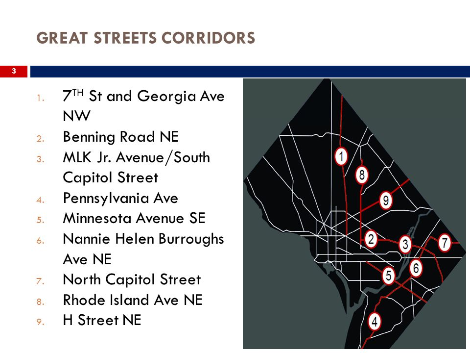 GREAT STREETS CORRIDORS 3 1. 7 TH St and Georgia Ave NW 2.