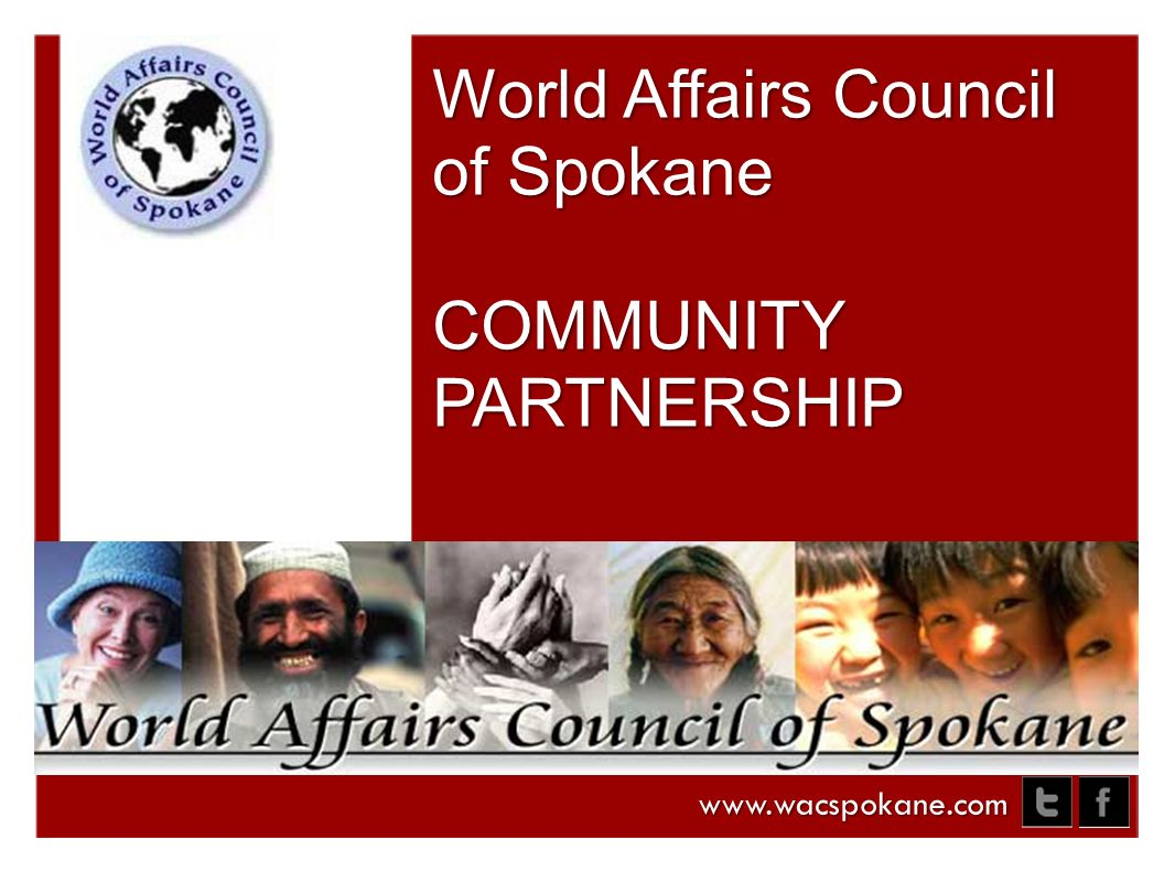 World Affairs Council of Spokane COMMUNITY PARTNERSHIP