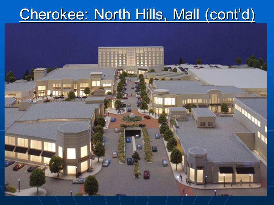 16 Raleigh, North Carolina Cherokee: North Hills, Mall (contd)