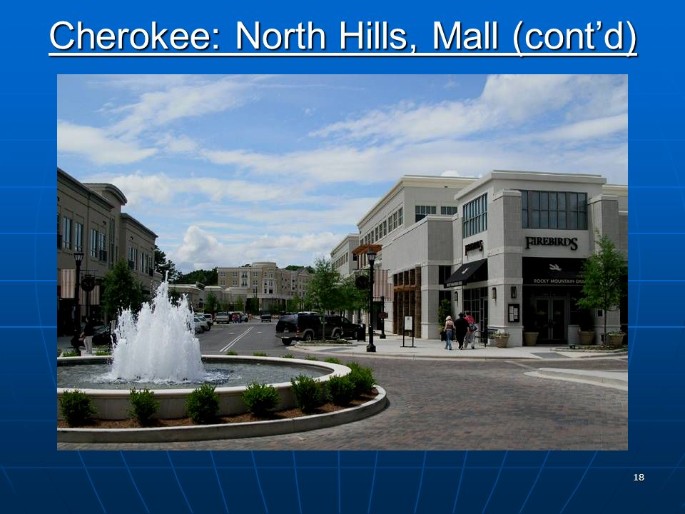 17 Redevelopment Plan Cherokee: North Hills, Mall (contd)