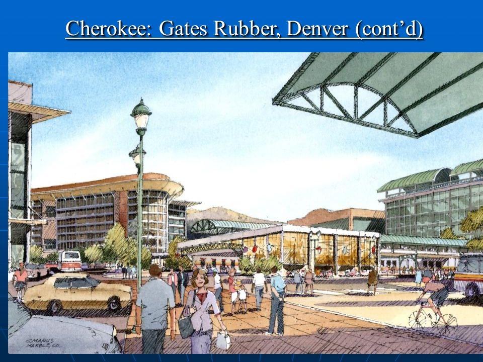 25 Redevelopment Plan Cherokee: Gates Rubber, Denver (contd)