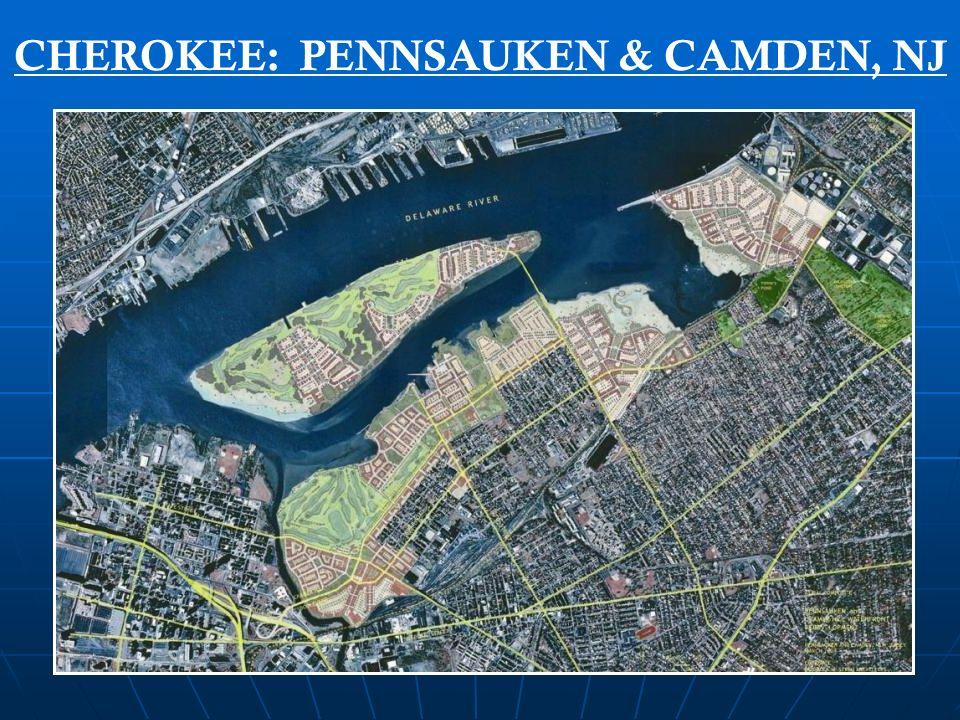 CHEROKEE: NEW JERSEY PROJECTS Meadowlands Golf Village Pennsauken Camden North Arlington