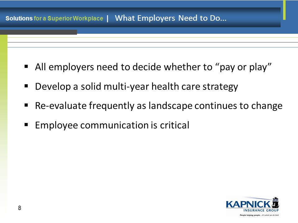 Solutions for a Superior Workplace | Health Care Reform. What are the Options? 9 Questions???