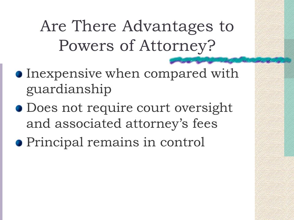 Are There Advantages to Powers of Attorney.