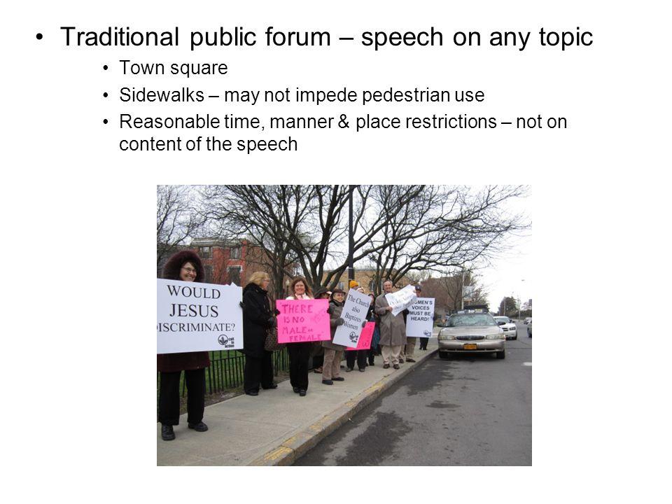 Traditional public forum.