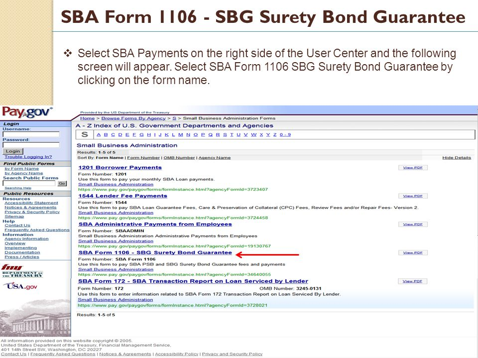 12 SBA Form 1106 - SBG Surety Bond Guarantee Select SBA Payments on the right side of the User Center and the following screen will appear.