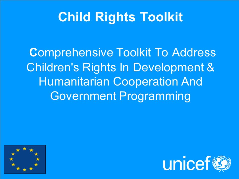 1 Child Rights Toolkit Comprehensive Toolkit To Address Children's Rights In Development & Humanitarian Cooperation And Government Programming
