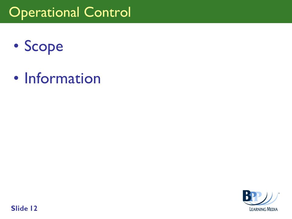 Slide 12 Operational Control Scope Information