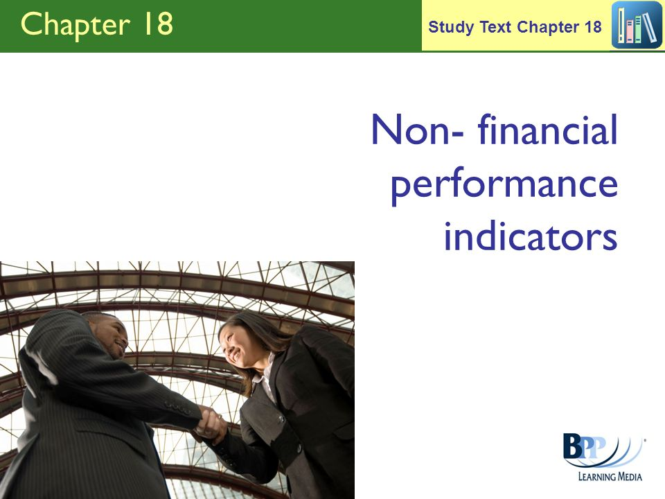 Chapter 18 Non- financial performance indicators Study Text Chapter 18