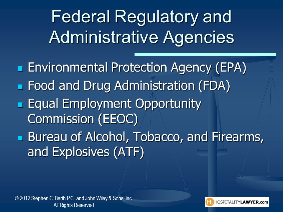 © 2012 Stephen C. Barth P.C. and John Wiley & Sons, Inc. All Rights Reserved Federal Regulatory and Administrative Agencies Environmental Protection A
