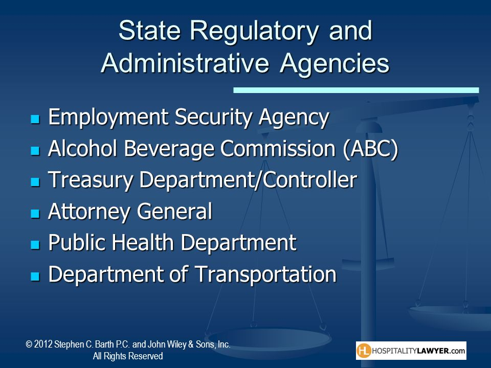 © 2012 Stephen C. Barth P.C. and John Wiley & Sons, Inc. All Rights Reserved State Regulatory and Administrative Agencies Employment Security Agency E