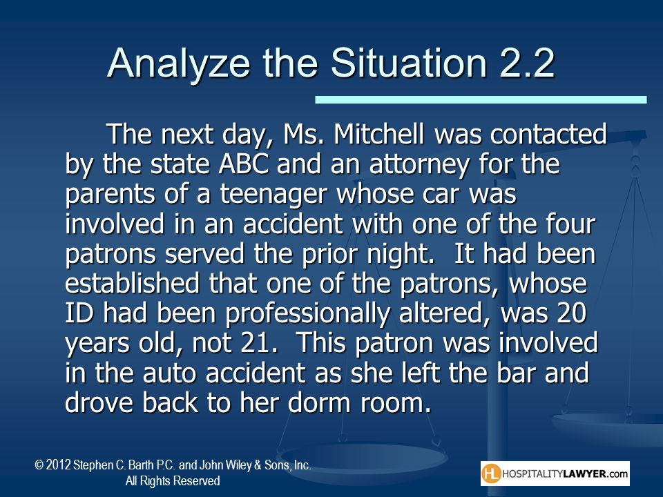 © 2012 Stephen C. Barth P.C. and John Wiley & Sons, Inc. All Rights Reserved Analyze the Situation 2.2 The next day, Ms. Mitchell was contacted by the