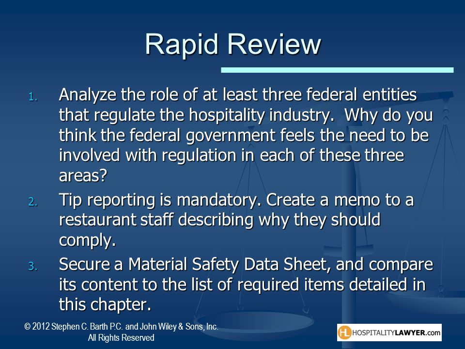 © 2012 Stephen C. Barth P.C. and John Wiley & Sons, Inc. All Rights Reserved Rapid Review 1. Analyze the role of at least three federal entities that