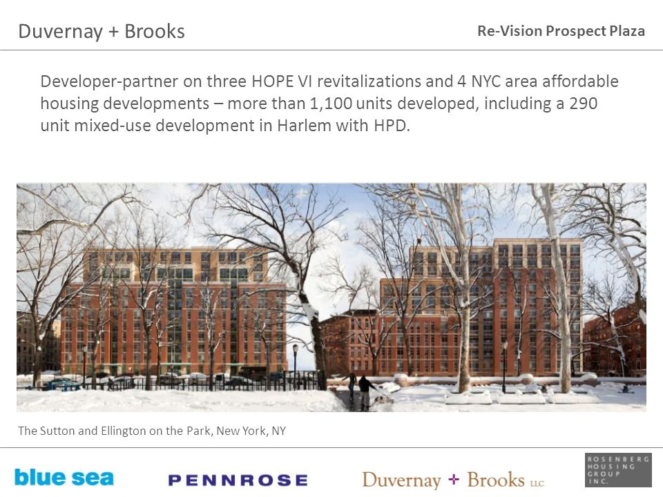Re-Vision Prospect Plaza Developer-partner on three HOPE VI revitalizations and 4 NYC area affordable housing developments – more than 1,100 units dev