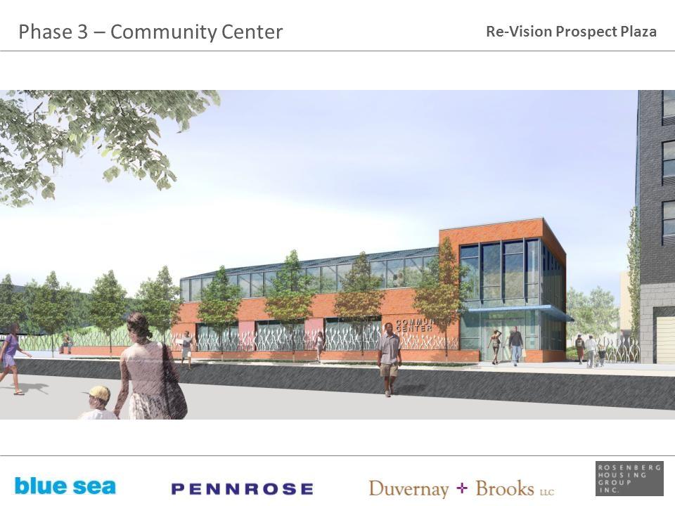 Re-Vision Prospect Plaza Phase 3 – Community Center