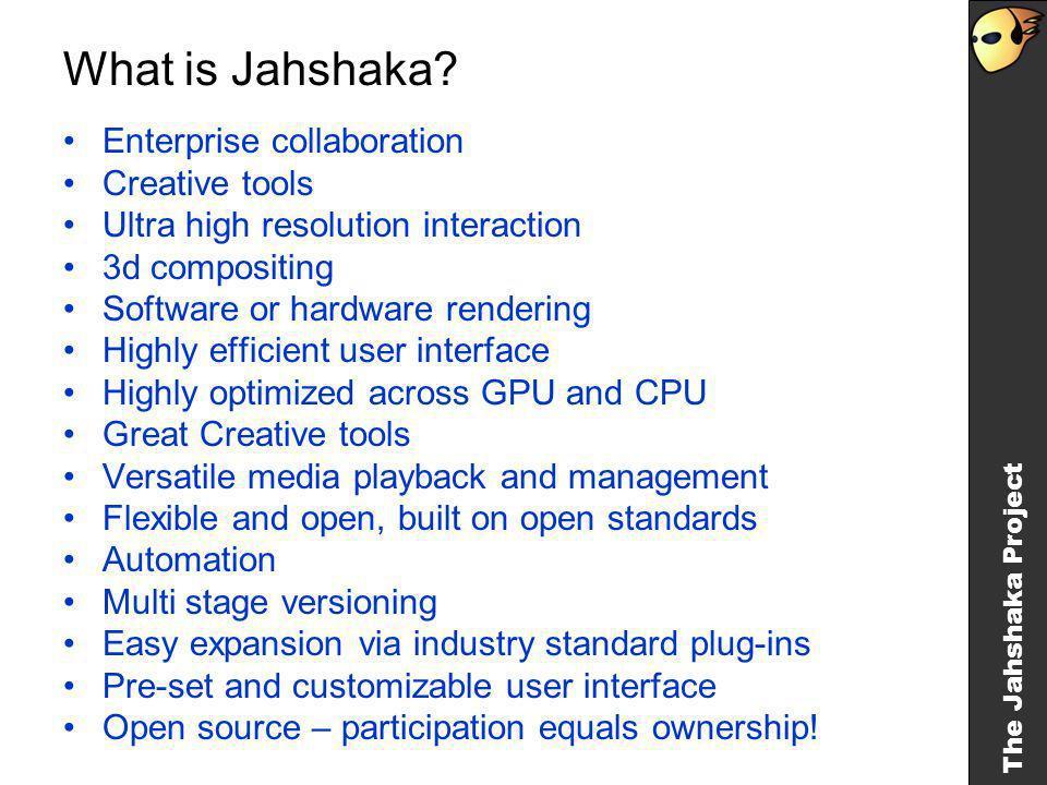 The Jahshaka Project Why Jahshaka.