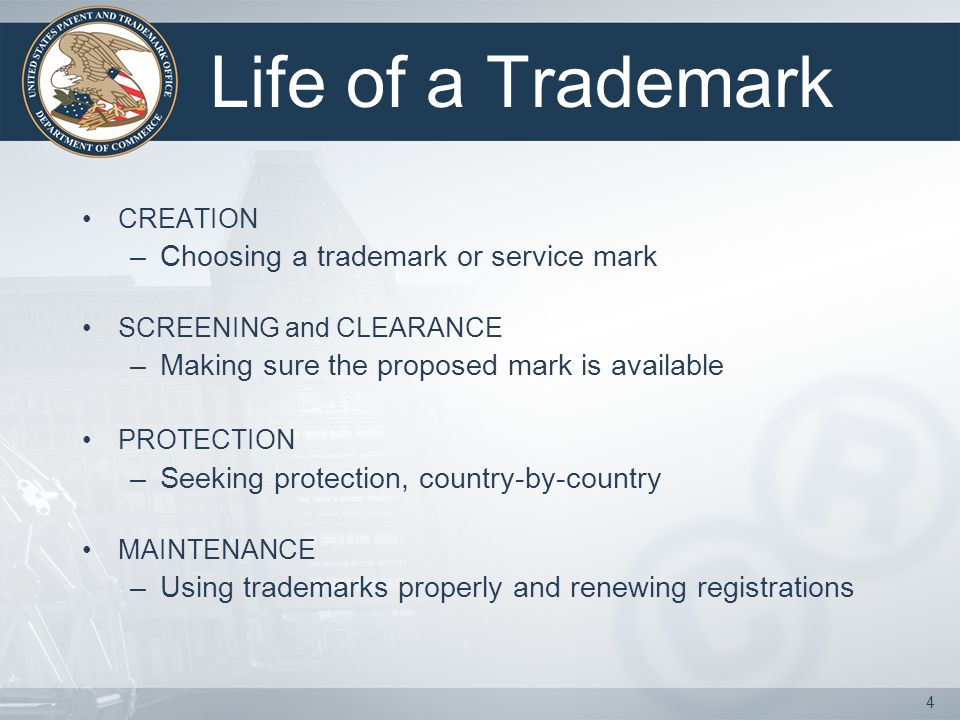 3 CREATION PROTECTION MAINTENANCE LIFE OF A TRADEMARK SCREENING and CLEARANCE
