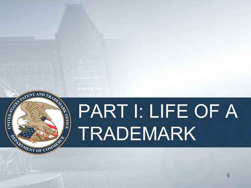 4 Life of a Trademark CREATION –Choosing a trademark or service mark SCREENING and CLEARANCE –Making sure the proposed mark is available PROTECTION –Seeking protection, country-by-country MAINTENANCE –Using trademarks properly and renewing registrations