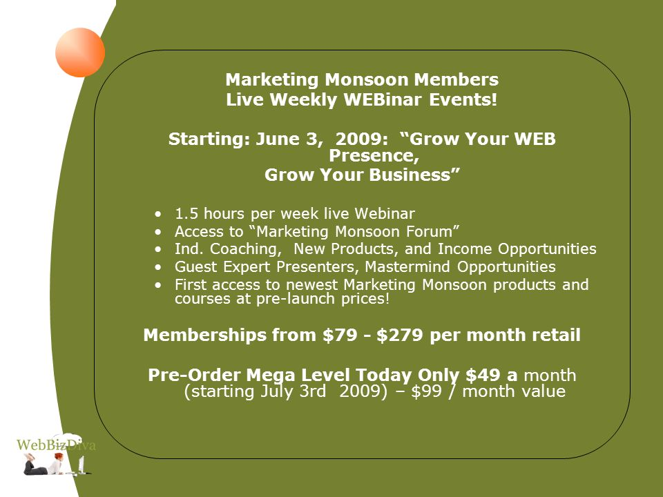 Marketing Monsoon Members Live Weekly WEBinar Events.