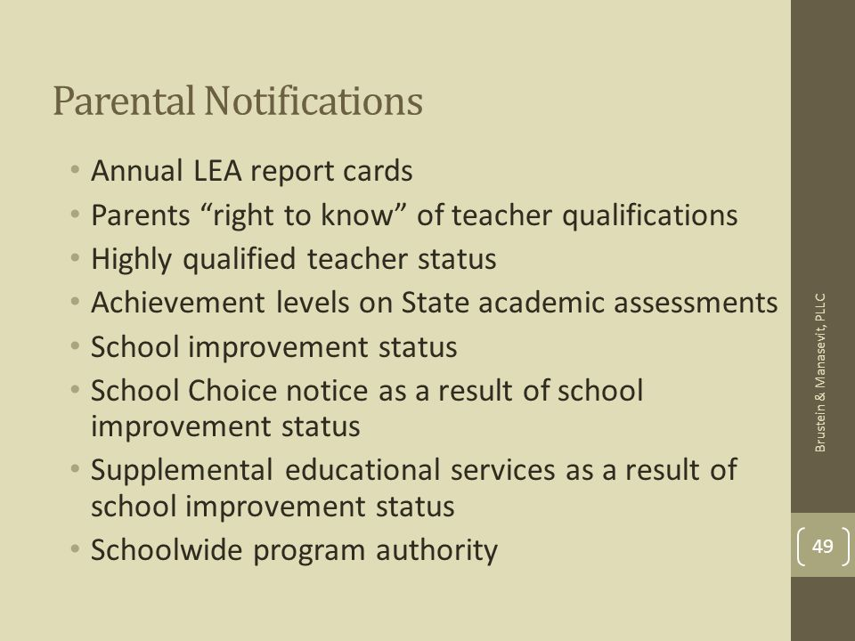 Parental Notifications Annual LEA report cards Parents right to know of teacher qualifications Highly qualified teacher status Achievement levels on S