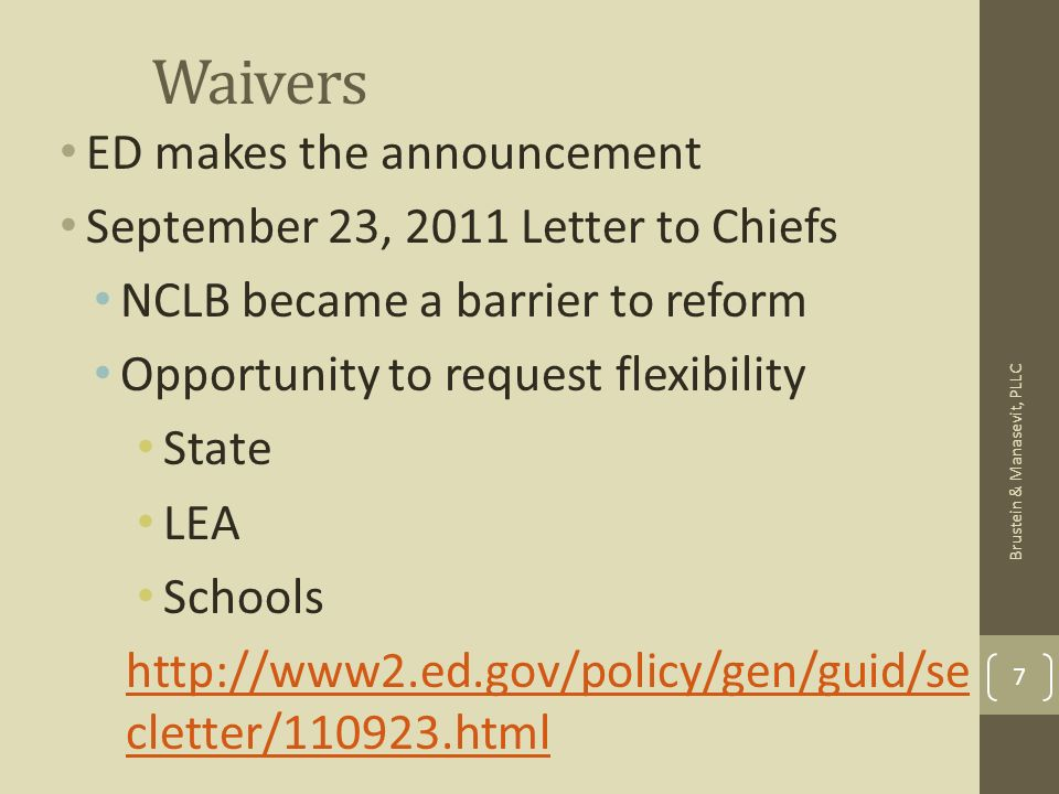 Waivers ED makes the announcement September 23, 2011 Letter to Chiefs NCLB became a barrier to reform Opportunity to request flexibility State LEA Sch