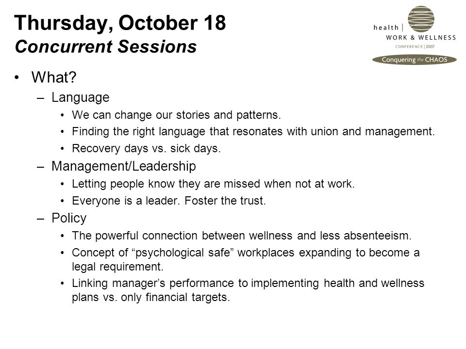 Thursday, October 18 Concurrent Sessions What. –Language We can change our stories and patterns.