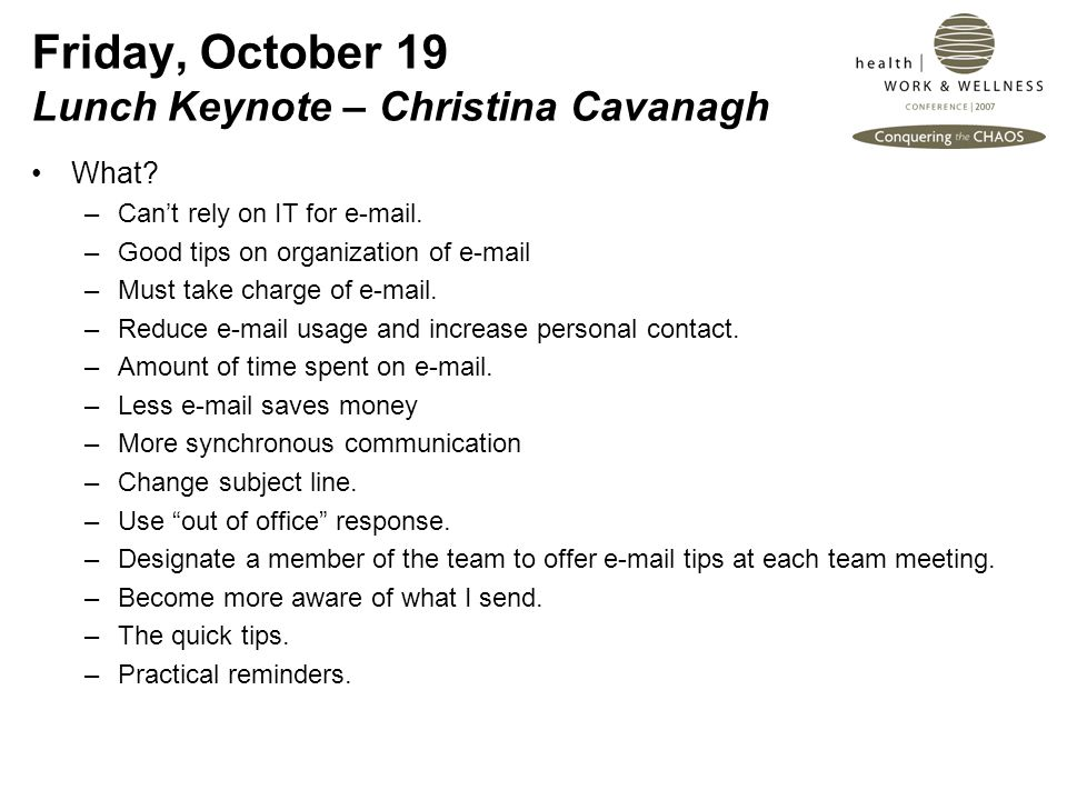 Friday, October 19 Lunch Keynote – Christina Cavanagh What.