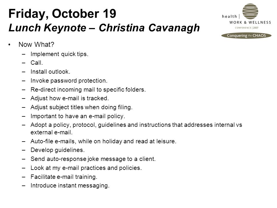 Friday, October 19 Lunch Keynote – Christina Cavanagh Now What.