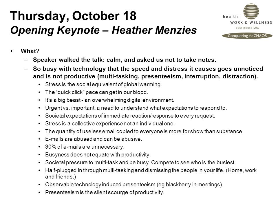 Thursday, October 18 Opening Keynote – Heather Menzies What.