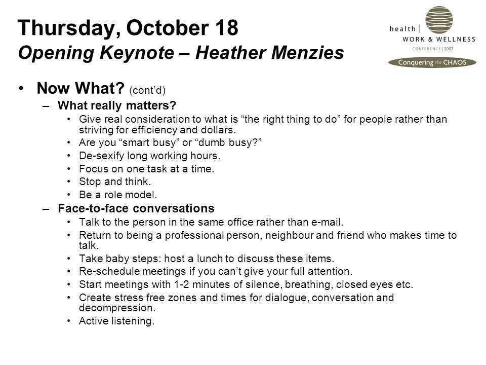 Thursday, October 18 Opening Keynote – Heather Menzies Now What.
