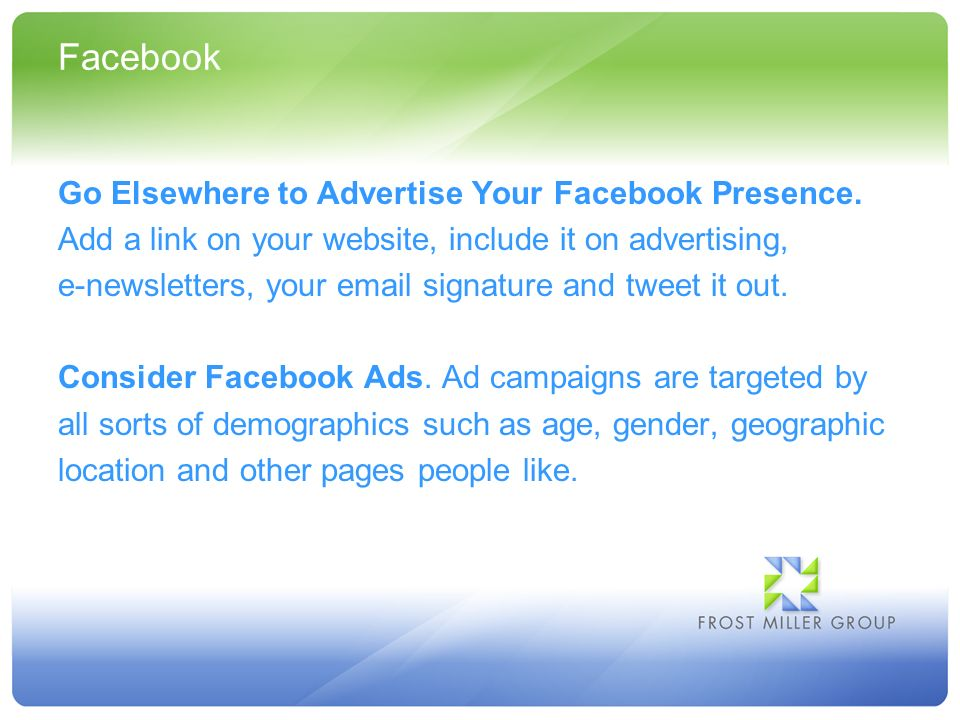 Facebook Go Elsewhere to Advertise Your Facebook Presence.