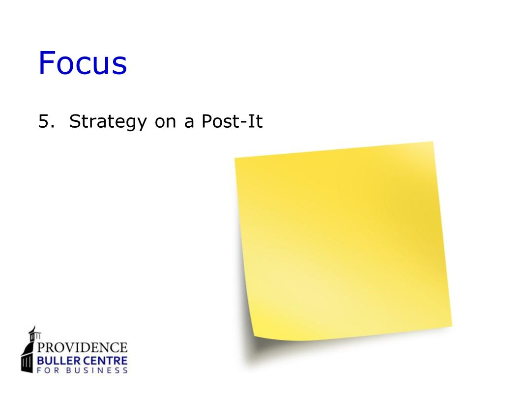 Focus 5.Strategy on a Post-It