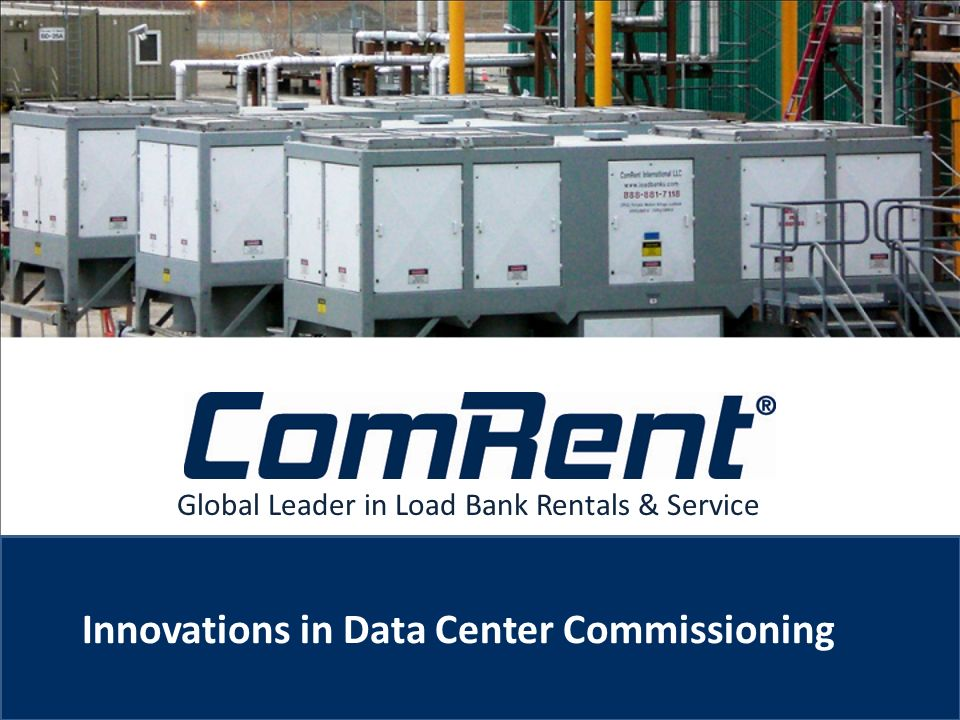 Global Leader in Load Bank Rentals & Service Innovations in Data Center Commissioning