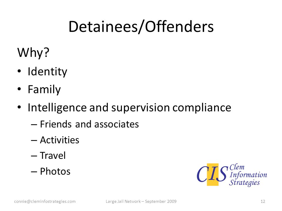 Detainees/Offenders Why.
