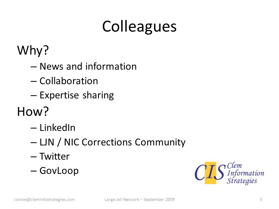 Colleagues Why. – News and information – Collaboration – Expertise sharing How.