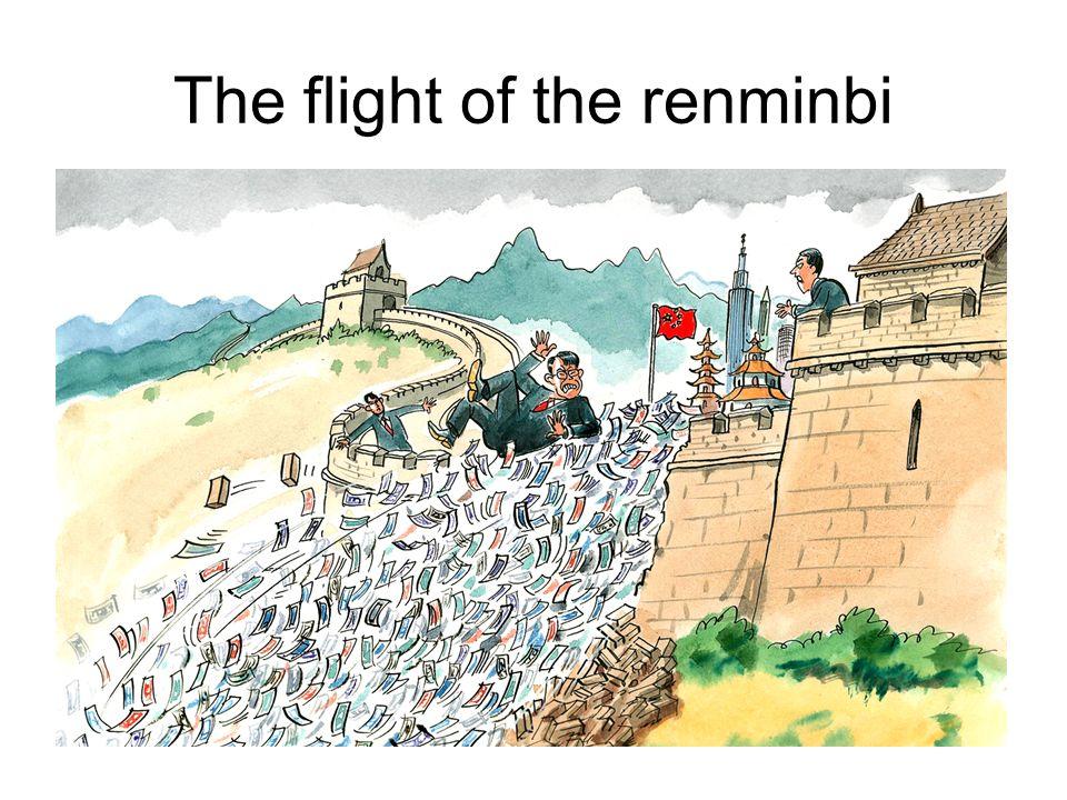 The flight of the renminbi