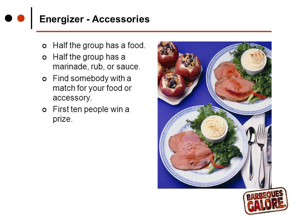 Energizer - Accessories Half the group has a food.