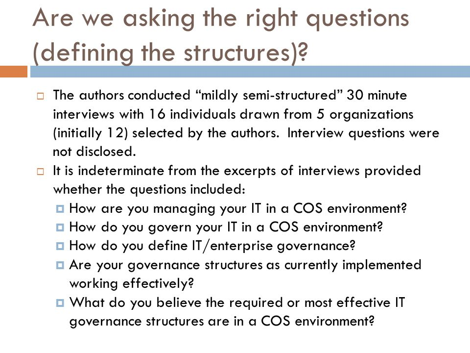 Are we asking the right questions (defining the structures).