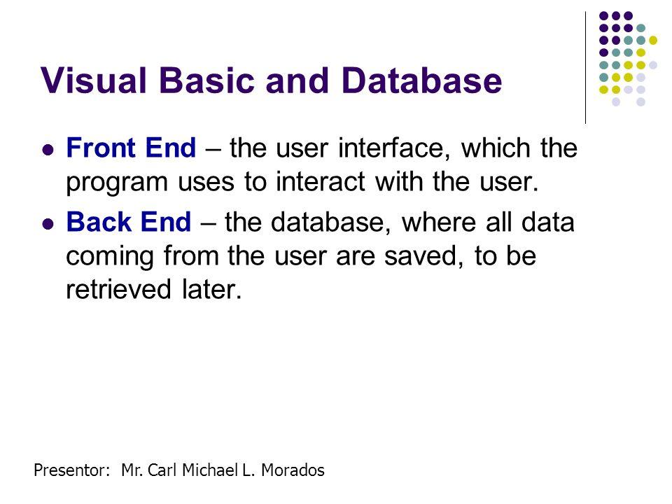 Presentor: Mr.Carl Michael L. Morados Structure of an ADODC commands.RECORDSET..RECORDSET.