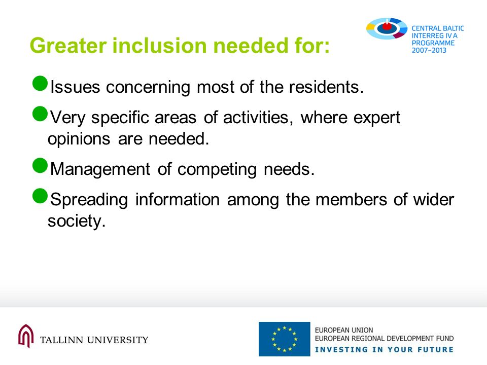 Greater inclusion needed for: Issues concerning most of the residents.