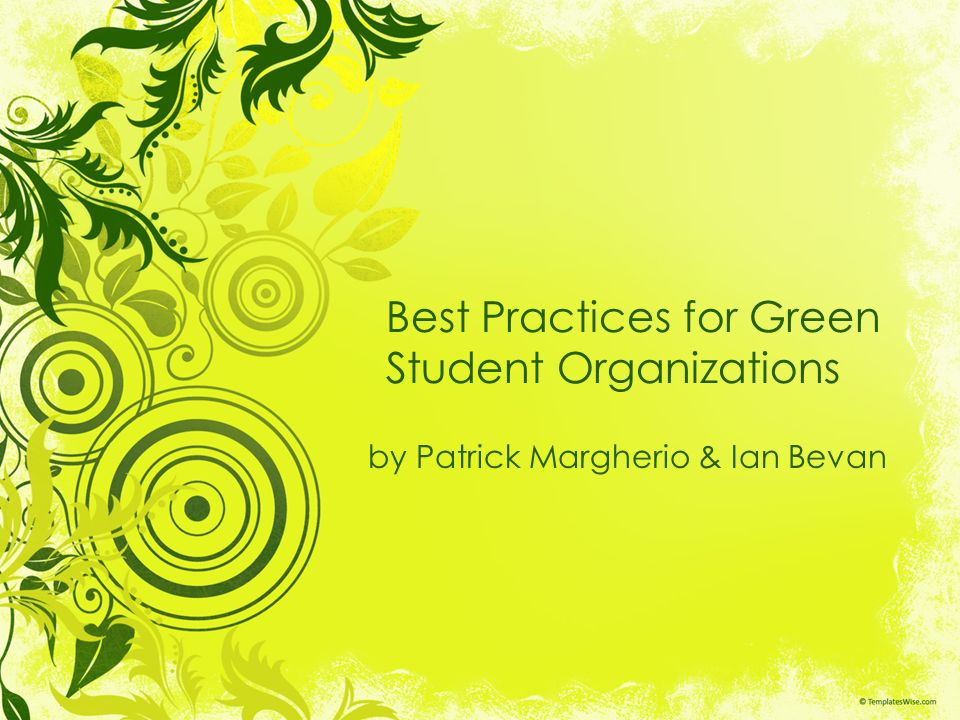 Best Practices for Green Student Organizations by Patrick Margherio & Ian Bevan