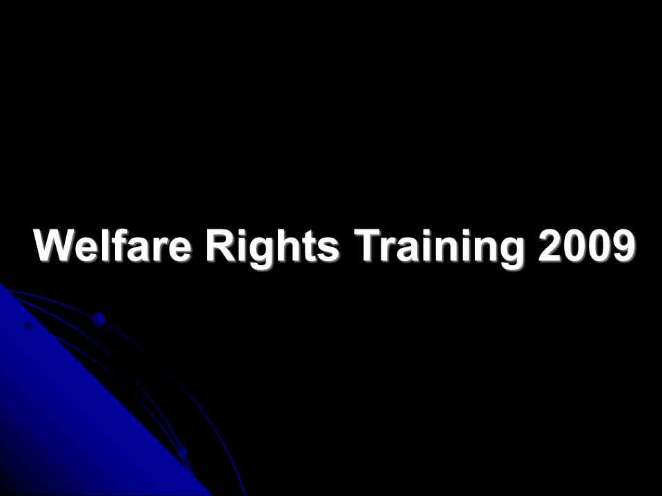 Welfare Rights Training 2009