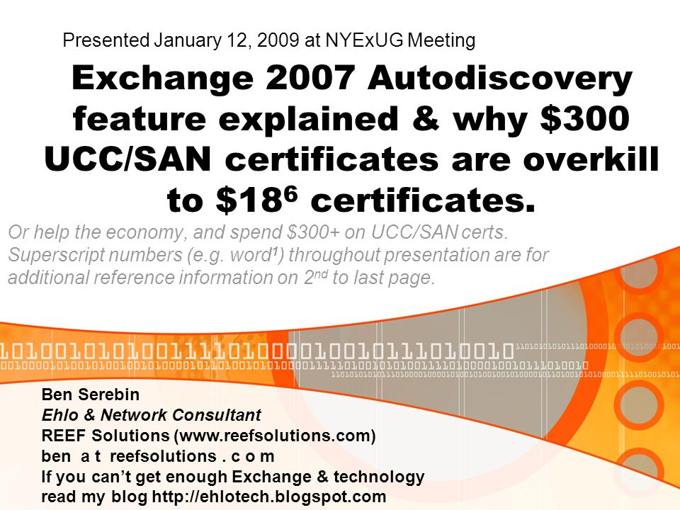 Exchange 2007 Autodiscovery feature explained & why $300 UCC/SAN certificates are overkill to $18 6 certificates.