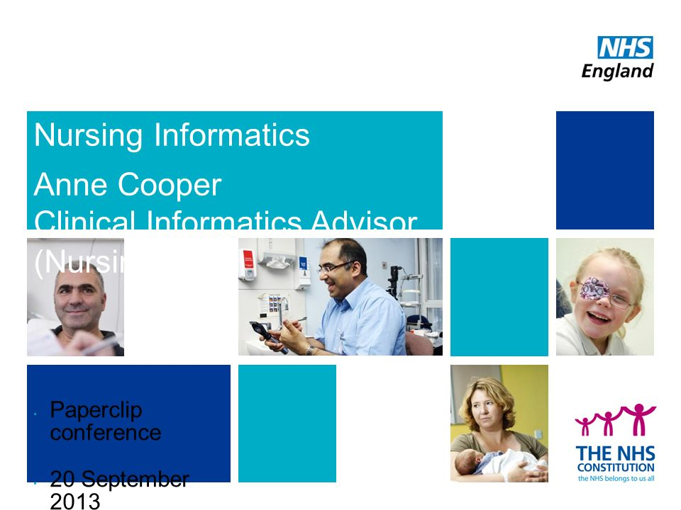 Nursing Informatics Anne Cooper Clinical Informatics Advisor (Nursing) Paperclip conference 20 September 2013 @anniecoops #StC