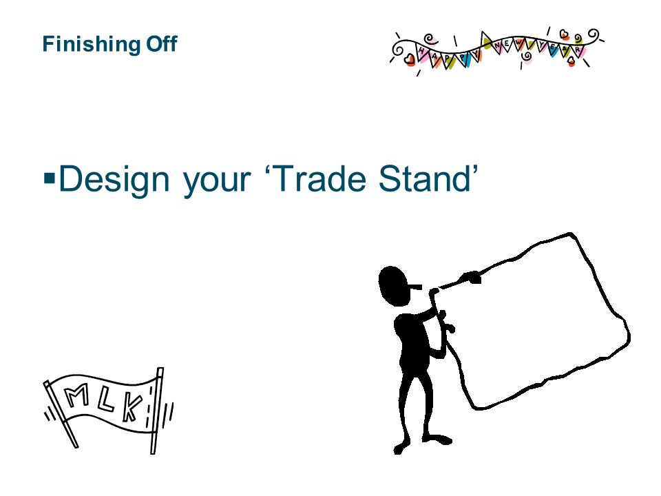 Finishing Off Design your Trade Stand
